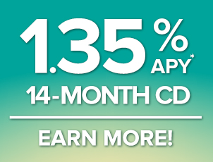 Our 14-month CD rate is 1.35% APY