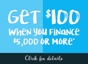 Get $100 when you finance $5,000 or more. Click for complete offer details