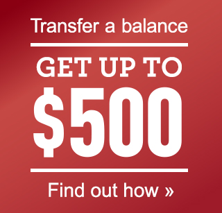 Transfer a balance and get up to $500